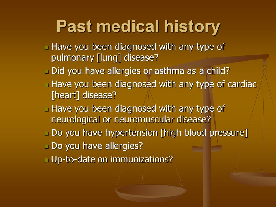 Past medical history Have you been diagnosed with any type of pulmonary [lung] disease.