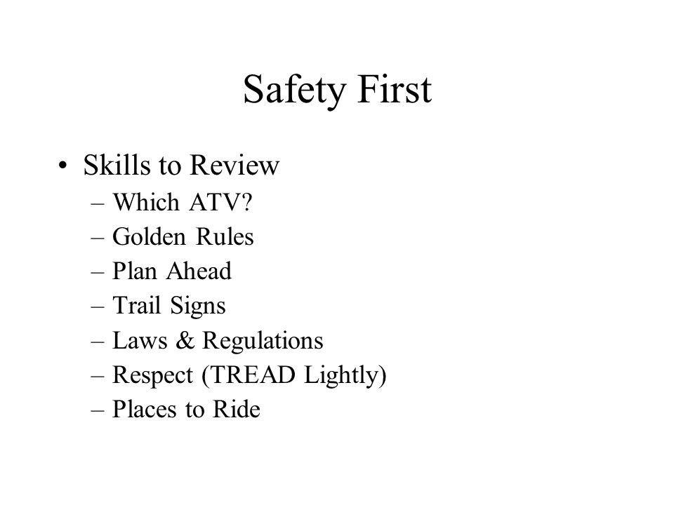 Safety First Skills to Review –Which ATV.