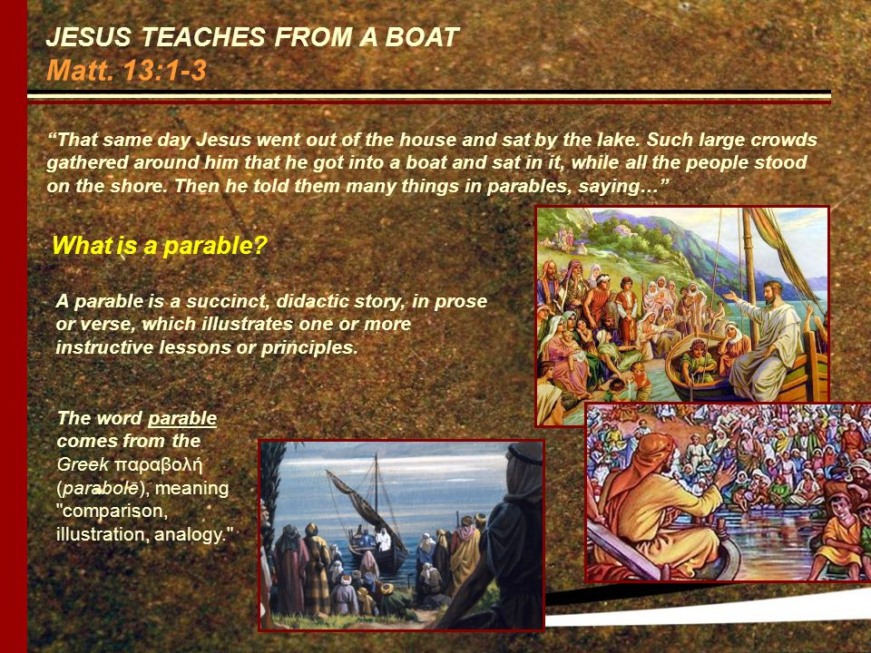 JESUS TEACHES FROM A BOAT Matt.