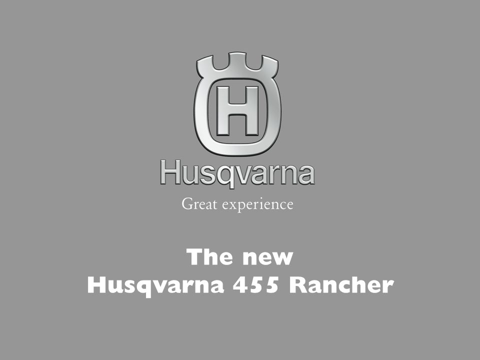 The new Husqvarna 455 Rancher