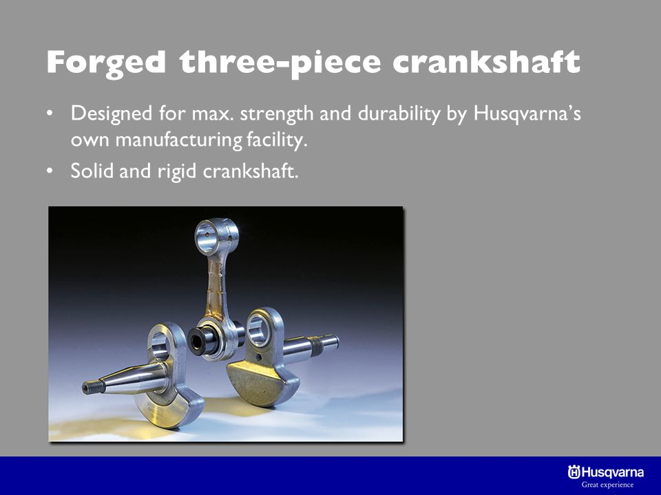 Forged three-piece crankshaft Designed for max.