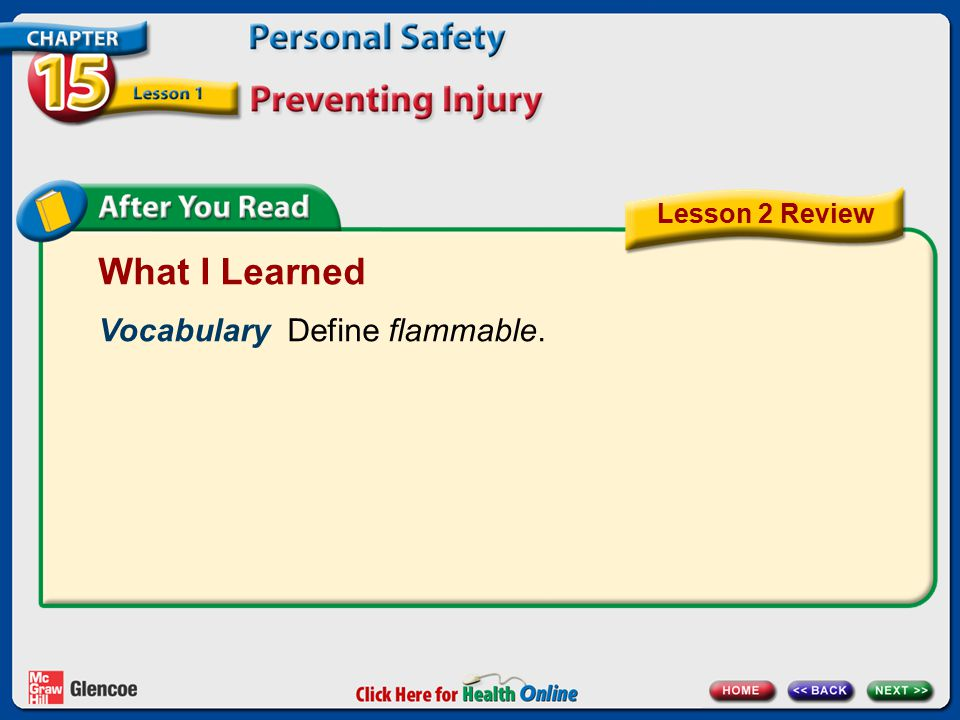 What I Learned Vocabulary Define flammable. Lesson 2 Review