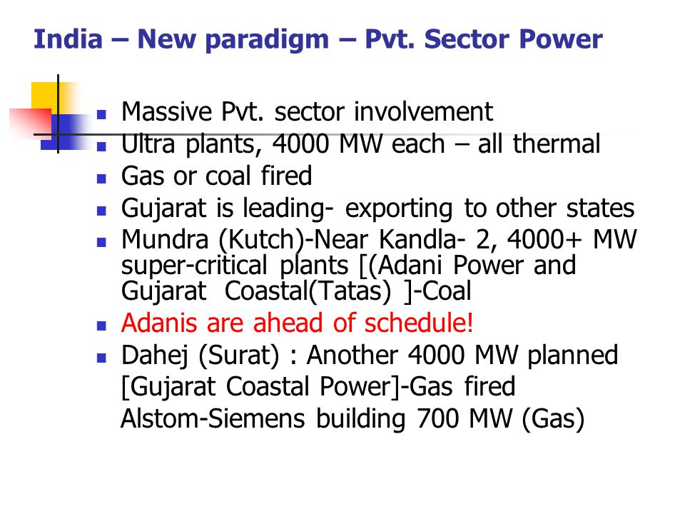 India – New paradigm – Pvt. Sector Power Massive Pvt.