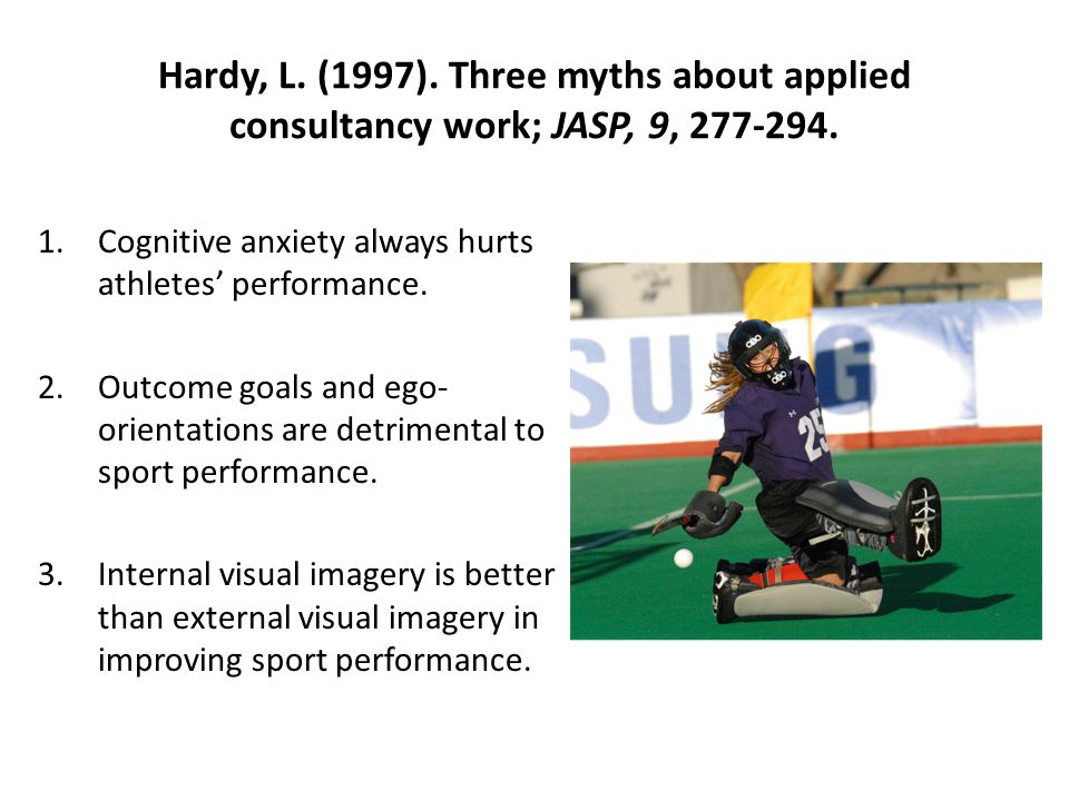 Hardy, L. (1997). Three myths about applied consultancy work; JASP, 9, 277-294.