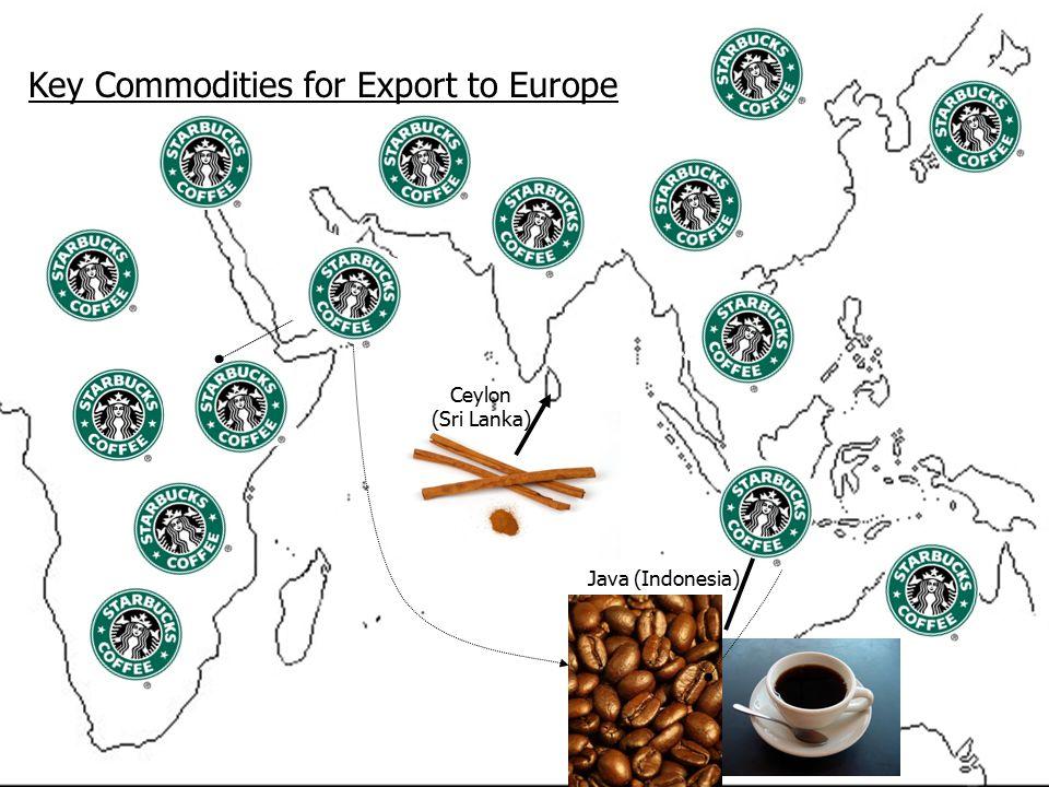 Ceylon (Sri Lanka) Java (Indonesia) Key Commodities for Export to Europe