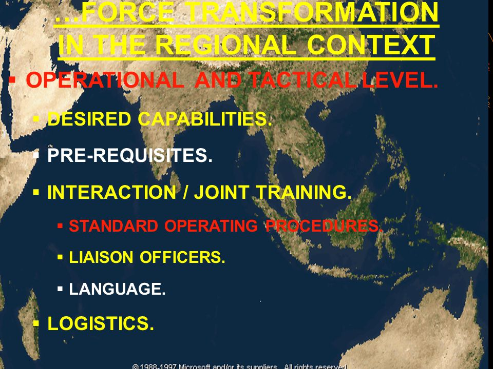  OPERATIONAL AND TACTICAL LEVEL.  DESIRED CAPABILITIES.  PRE-REQUISITES.  INTERACTION / JOINT TRAINING.  STANDARD OPERATING PROCEDURES.  LIAISON