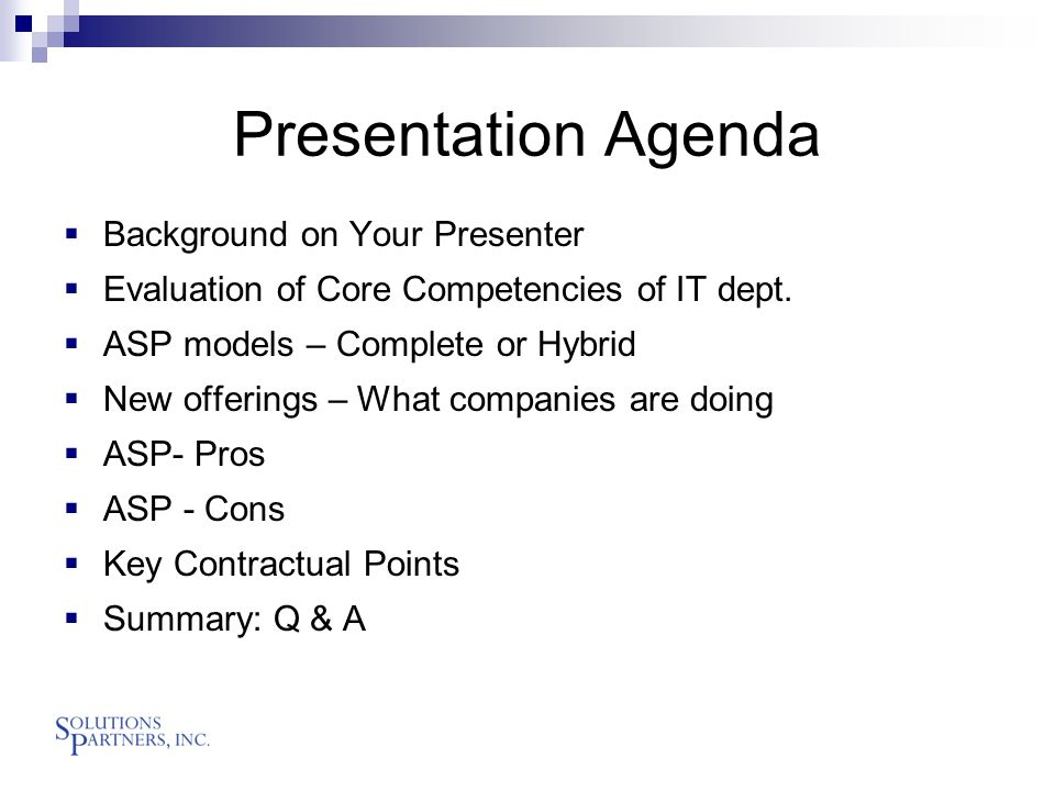 Presentation Agenda  Background on Your Presenter  Evaluation of Core Competencies of IT dept.