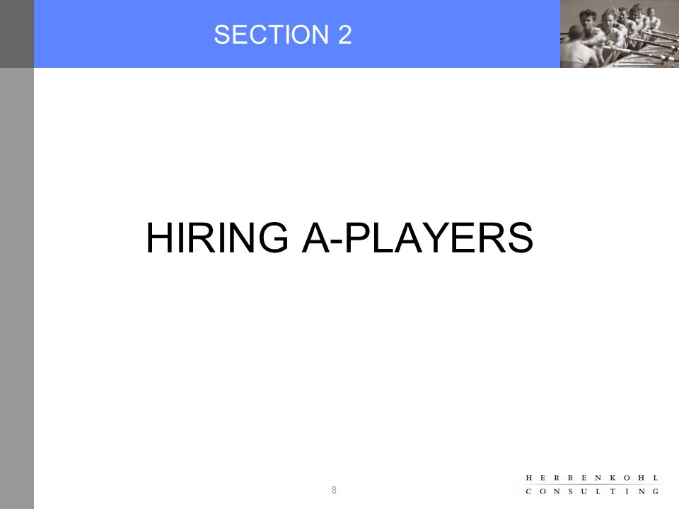 8 SECTION 2 HIRING A-PLAYERS