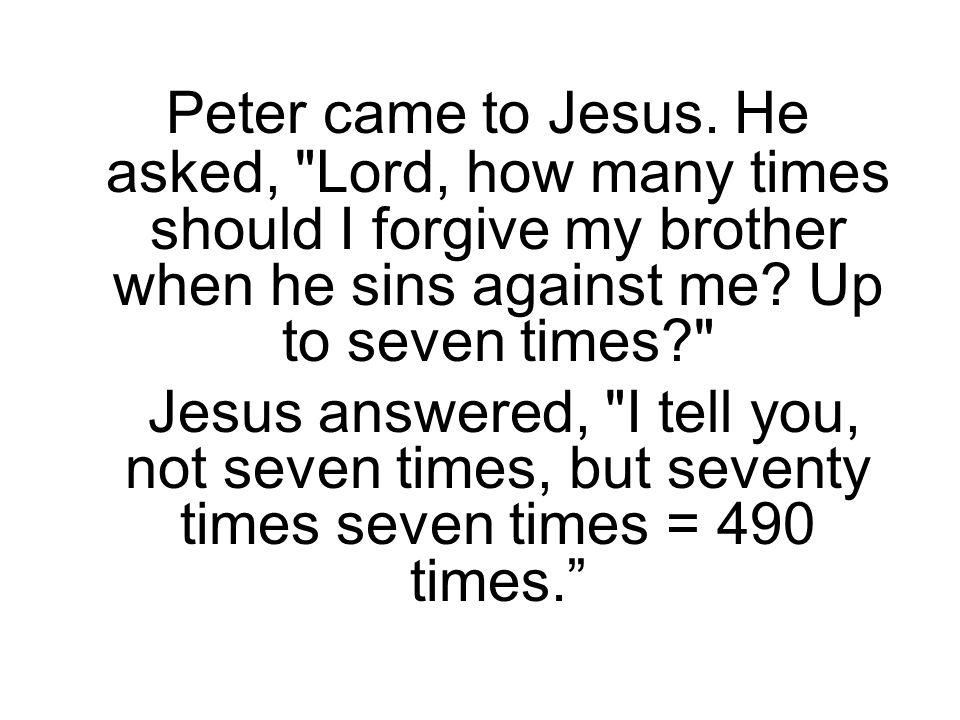 Peter came to Jesus.