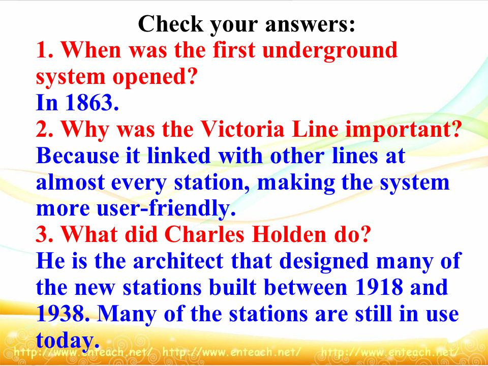 Check your answers: 1. When was the first underground system opened.