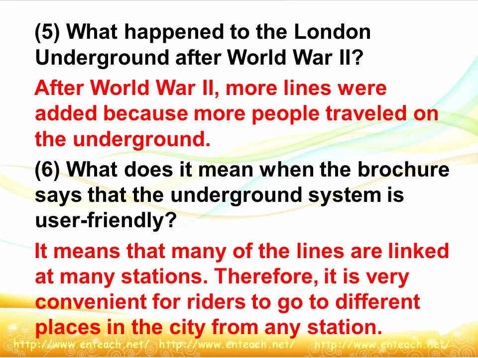 (5) What happened to the London Underground after World War II.