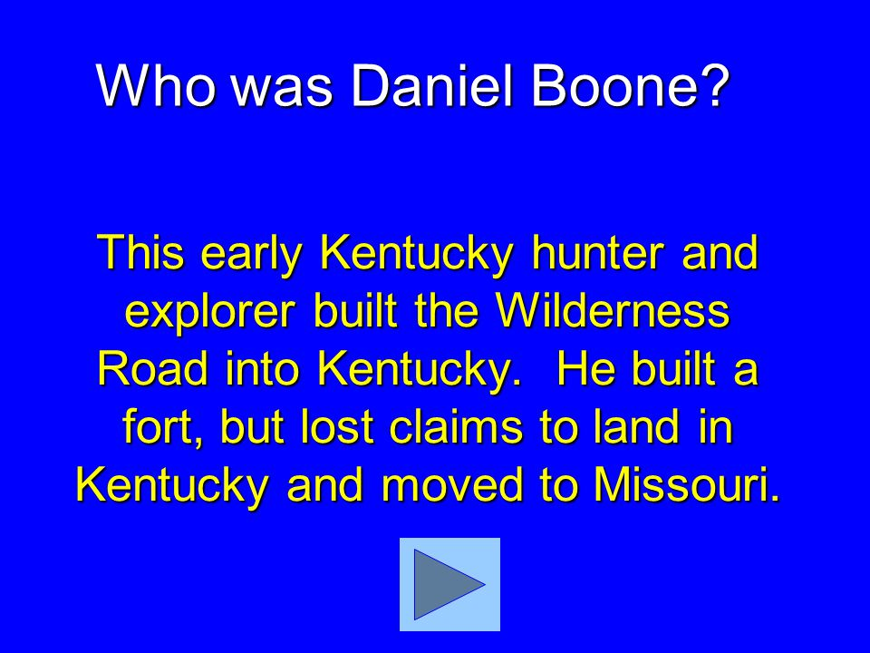Daniel Boone led settlers to Kentucky through this mountain pass. What was the Cumberland Gap