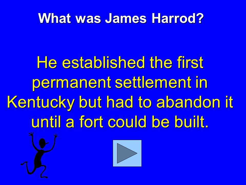 What was James Harrod.