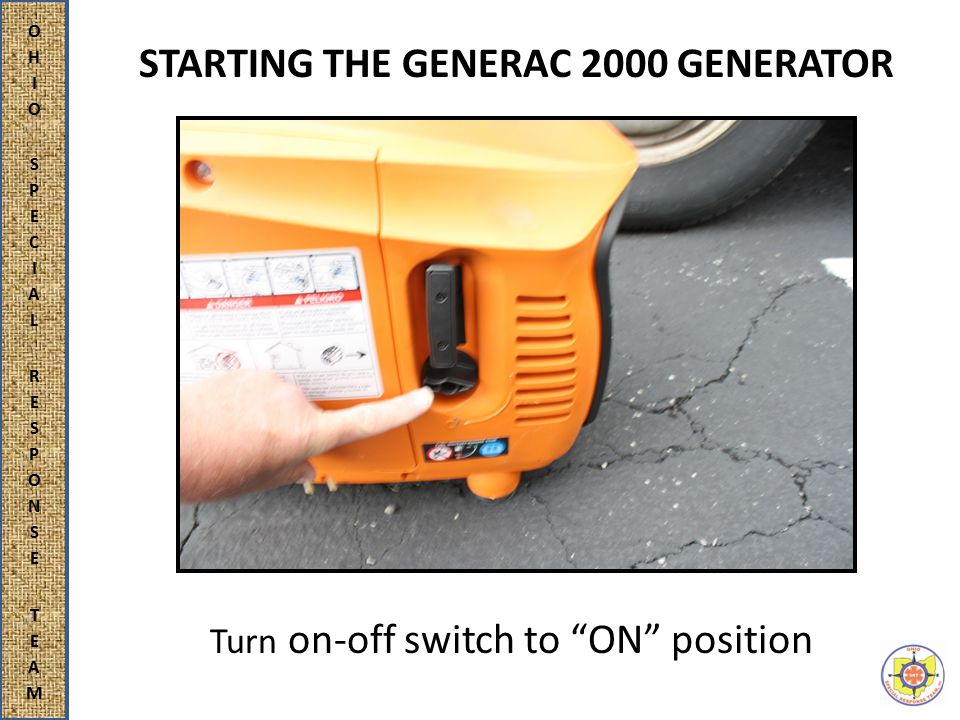 STARTING THE GENERAC 2000 GENERATOR Turn on-off switch to ON position
