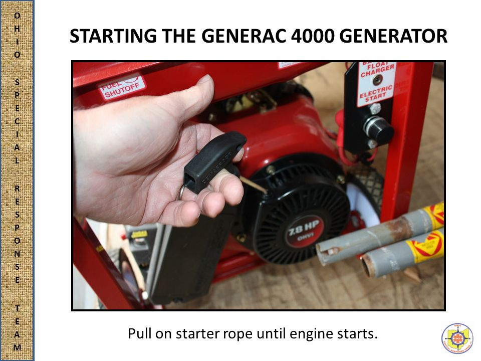 STARTING THE GENERAC 4000 GENERATOR Pull on starter rope until engine starts.