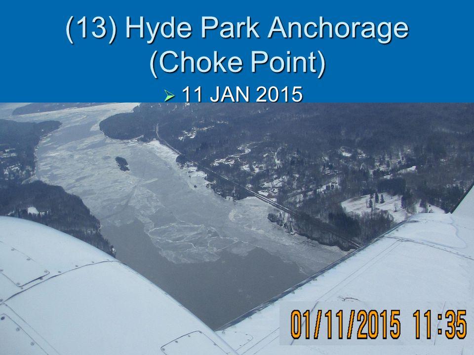 (13) Hyde Park Anchorage (Choke Point)  11 JAN 2015