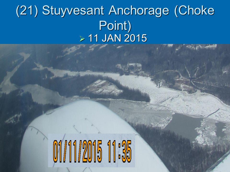 (21) Stuyvesant Anchorage (Choke Point)  11 JAN 2015