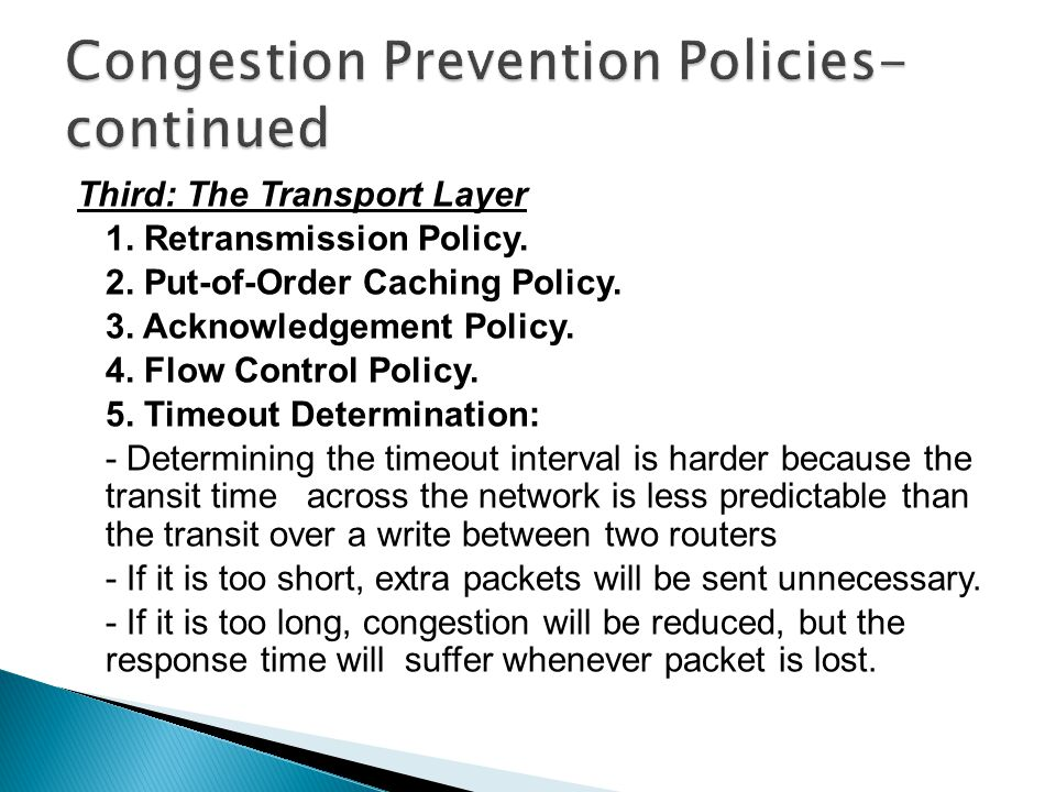 Third: The Transport Layer 1.Retransmission Policy.
