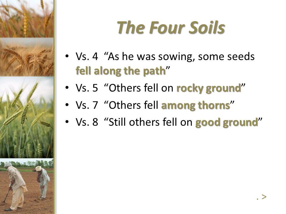 The Four Soils fell along the path Vs.