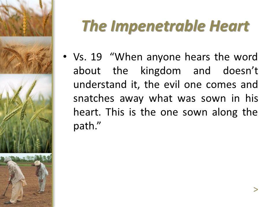 The Impenetrable Heart Vs.