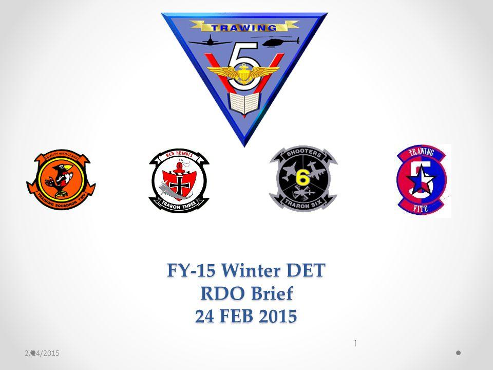 FY-15 Winter DET RDO Brief 24 FEB 2015 1 2/24/2015