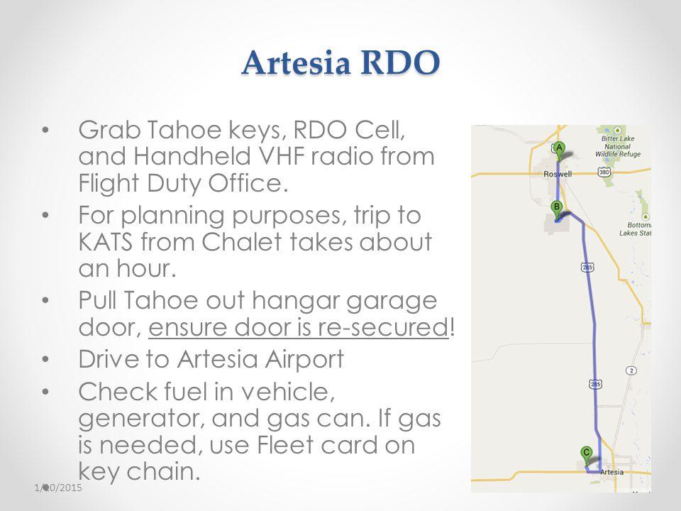Artesia RDO Grab Tahoe keys, RDO Cell, and Handheld VHF radio from Flight Duty Office.