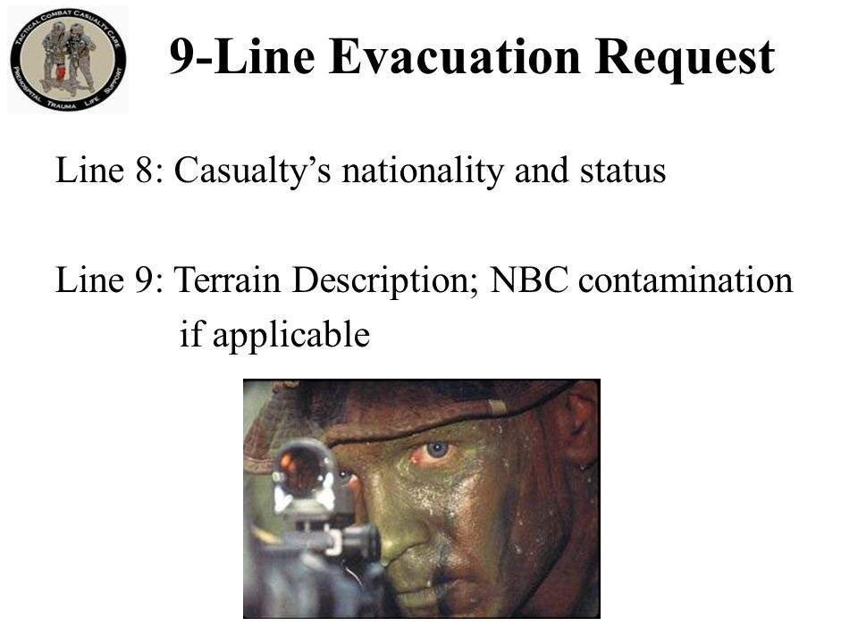 Evacuation Categories Tactical Evacuation Rules of Thumb 9-Line Evacuation Request Preparing for Evacuation Summary of Key Points