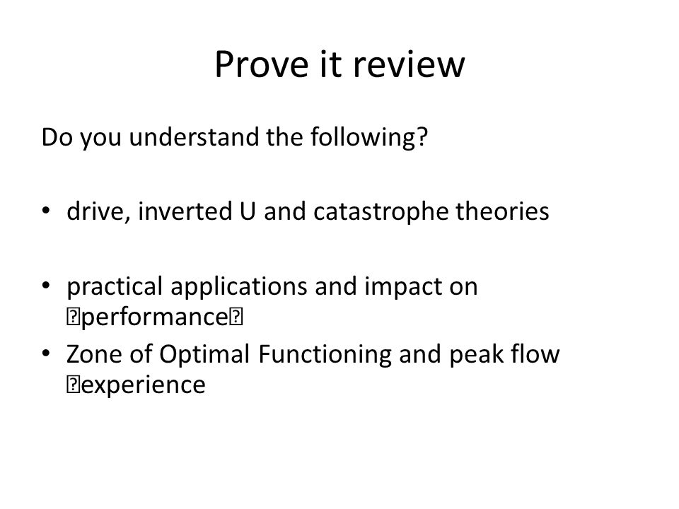 Prove it review Do you understand the following.
