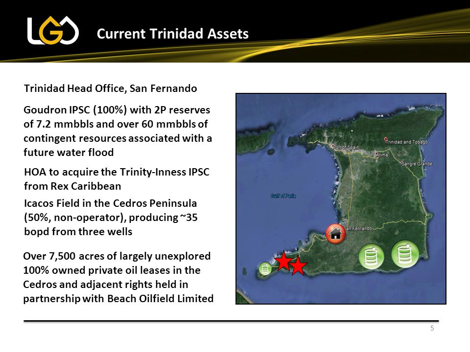 5 Current Trinidad Assets Over 7,500 acres of largely unexplored 100% owned private oil leases in the Cedros and adjacent rights held in partnership w