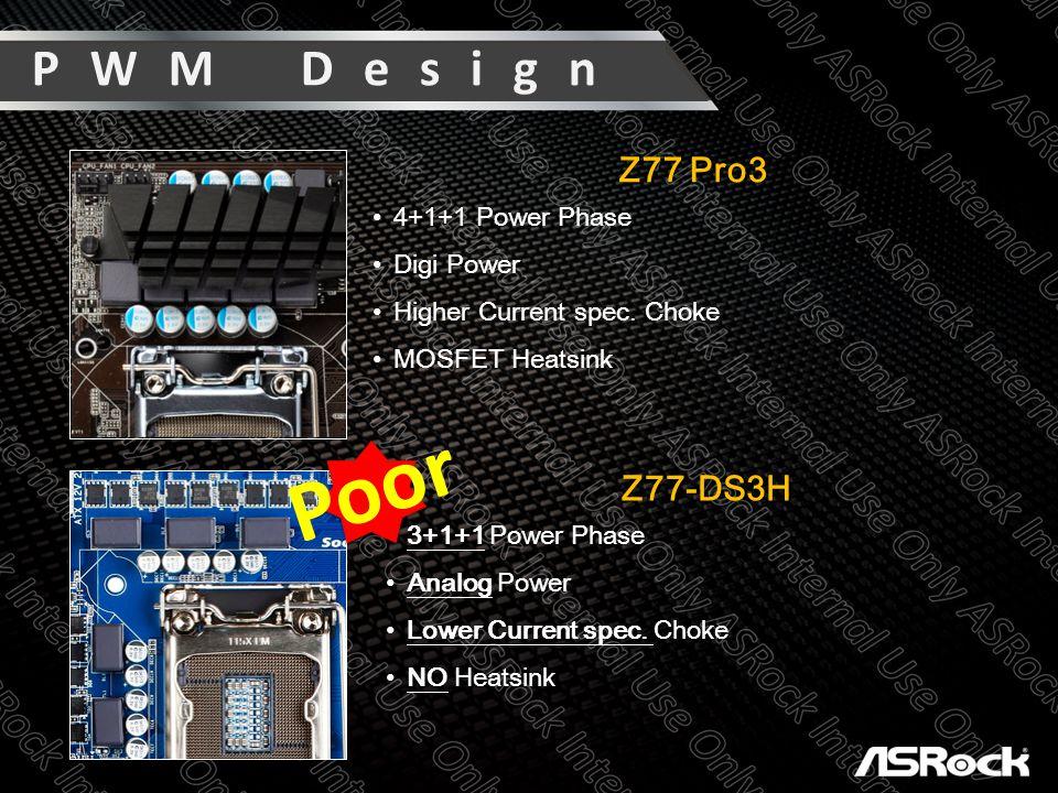 PWM Design Z77 Pro3 4+1+1 Power Phase Digi Power Higher Current spec.