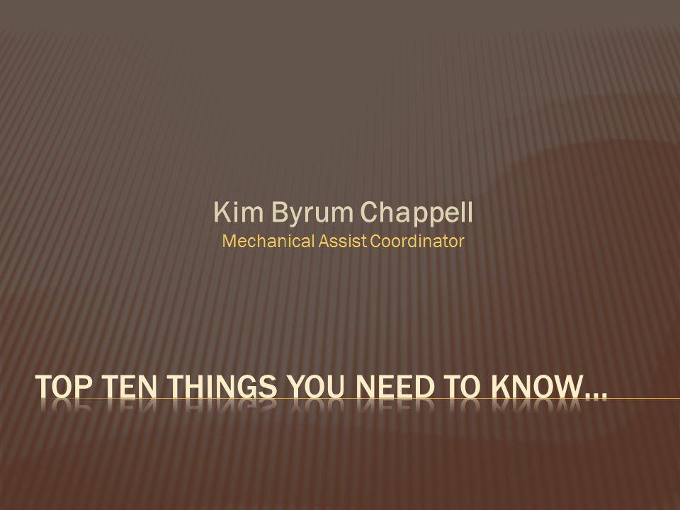Kim Byrum Chappell Mechanical Assist Coordinator
