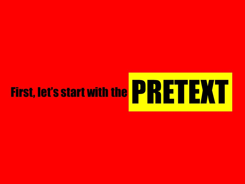 First, let's start with the PRETEXT