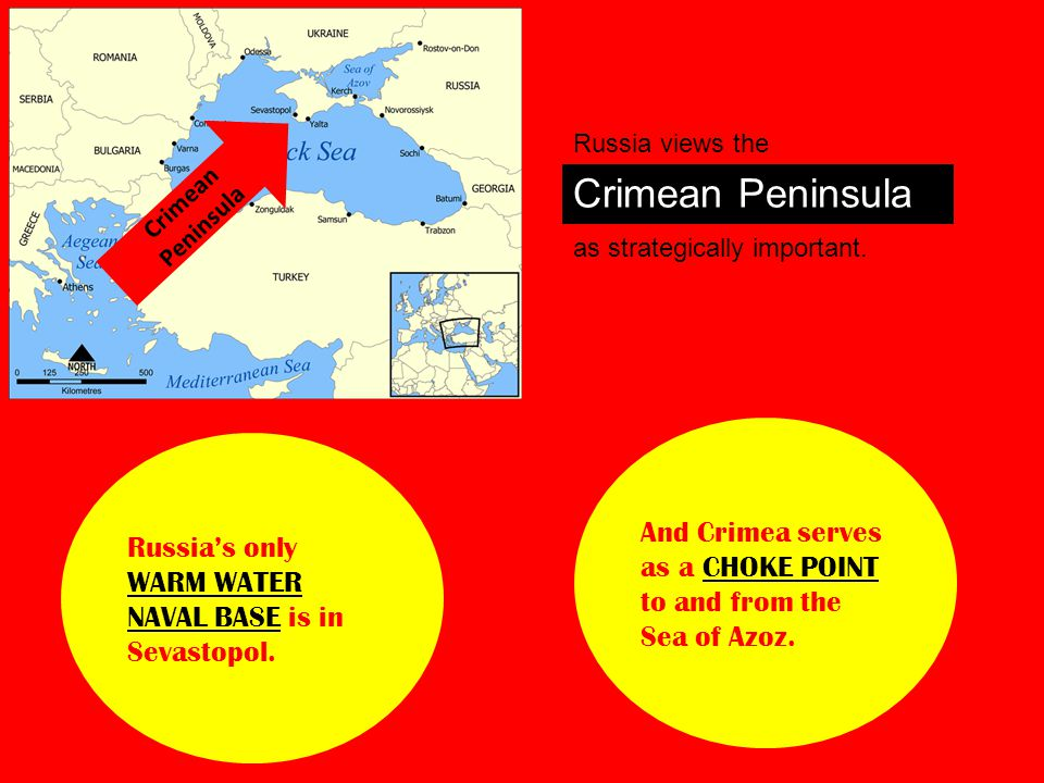 Russia views the Crimean Peninsula as strategically important.