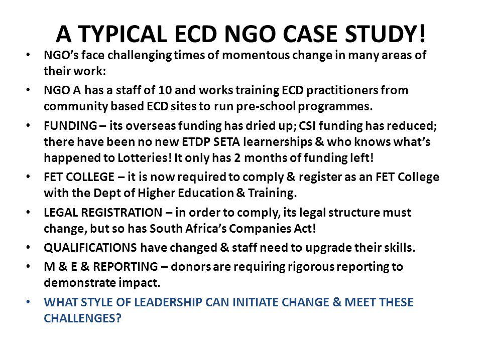 A TYPICAL ECD NGO CASE STUDY.