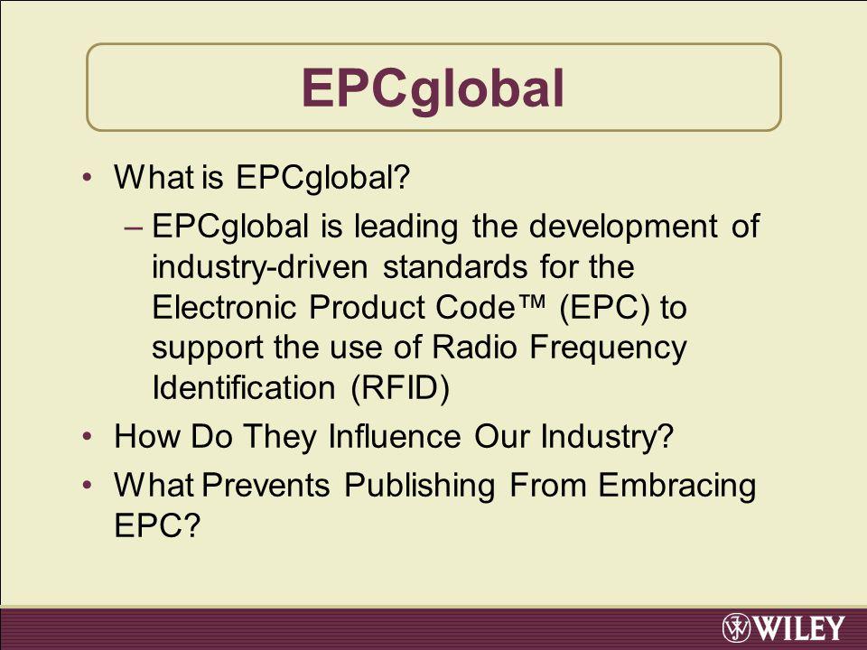 EPCglobal What is EPCglobal.