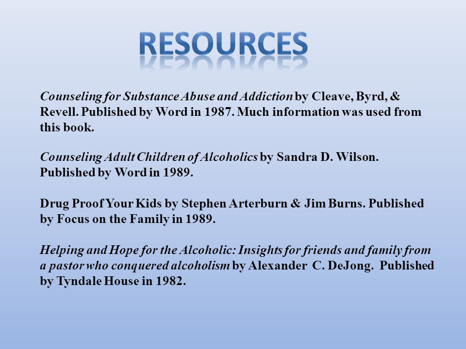 Counseling for Substance Abuse and Addiction by Cleave, Byrd, & Revell.
