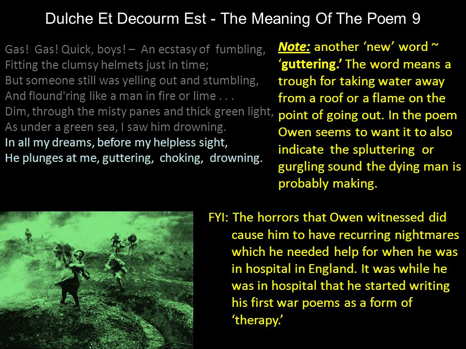 Dulche Et Decourm Est - The Meaning Of The Poem 9 Note: another 'new' word ~ 'guttering.' The word means a trough for taking water away from a roof or
