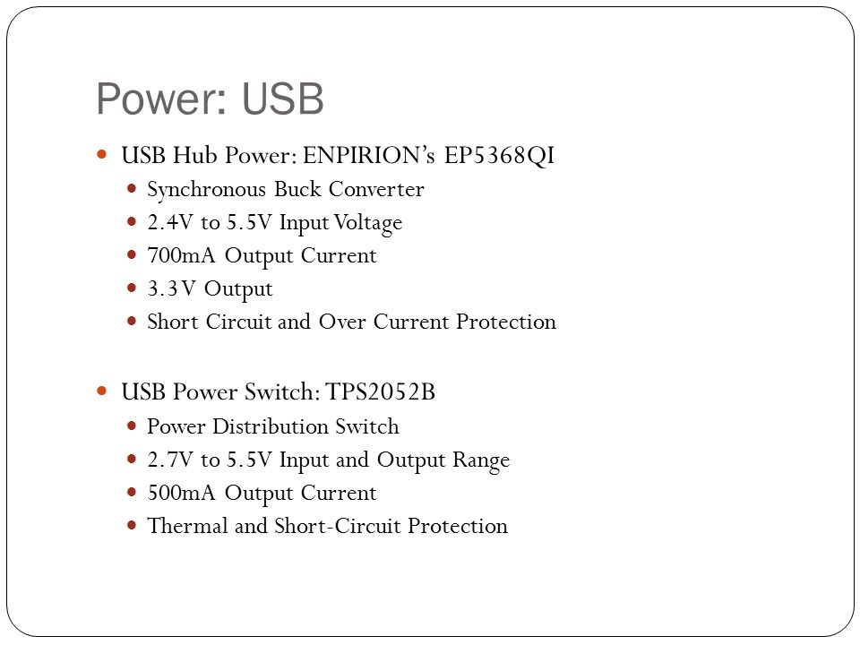 USB Hub Power: ENPIRION's EP5368QI Synchronous Buck Converter 2.4V to 5.5V Input Voltage 700mA Output Current 3.3 V Output Short Circuit and Over Curr