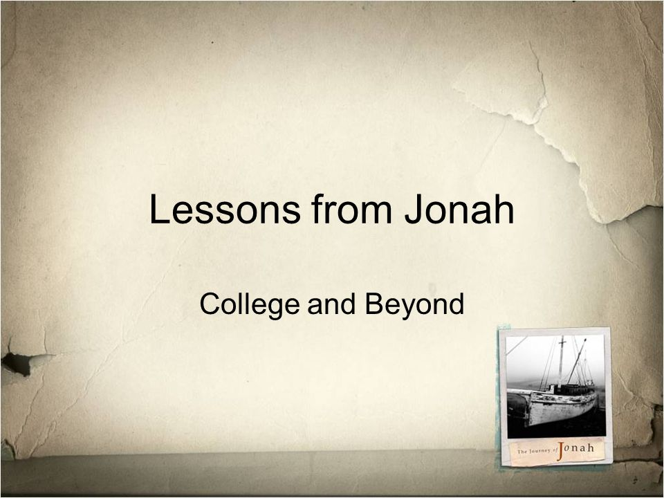Lessons from Jonah College and Beyond