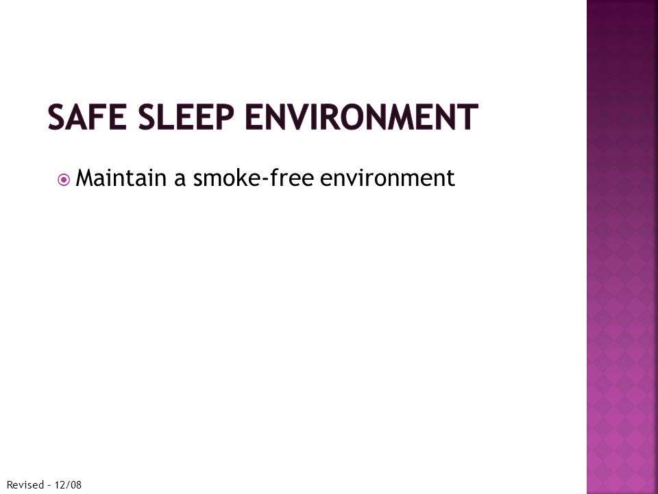  Maintain a smoke-free environment Revised – 12/08