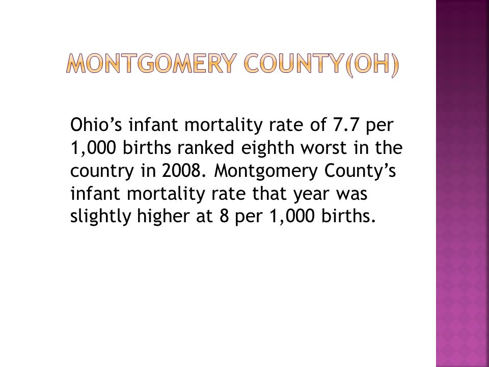 Ohio's infant mortality rate of 7.7 per 1,000 births ranked eighth worst in the country in 2008.