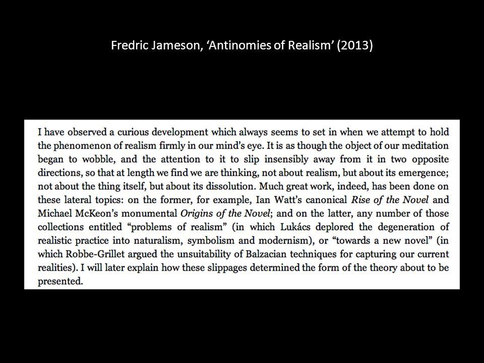 Fredric Jameson, 'Antinomies of Realism' (2013)