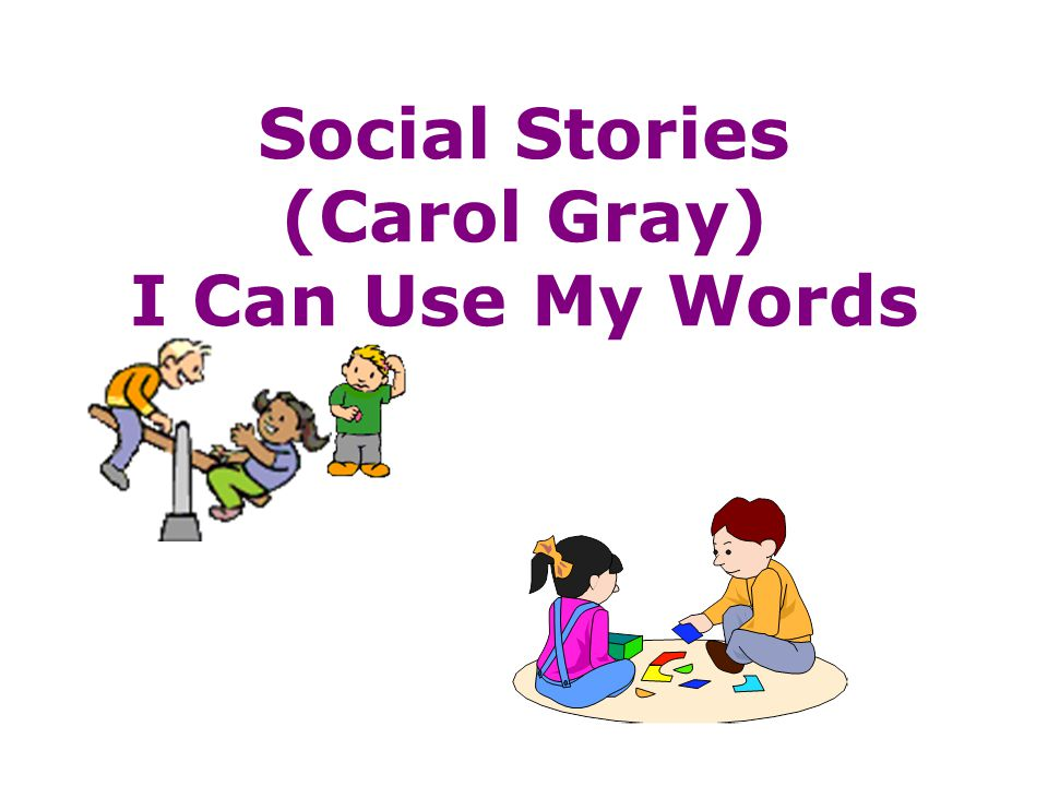 Social Stories (Carol Gray) I Can Use My Words