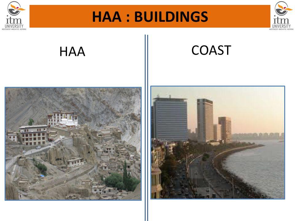 HAA COAST HAA : BUILDINGS