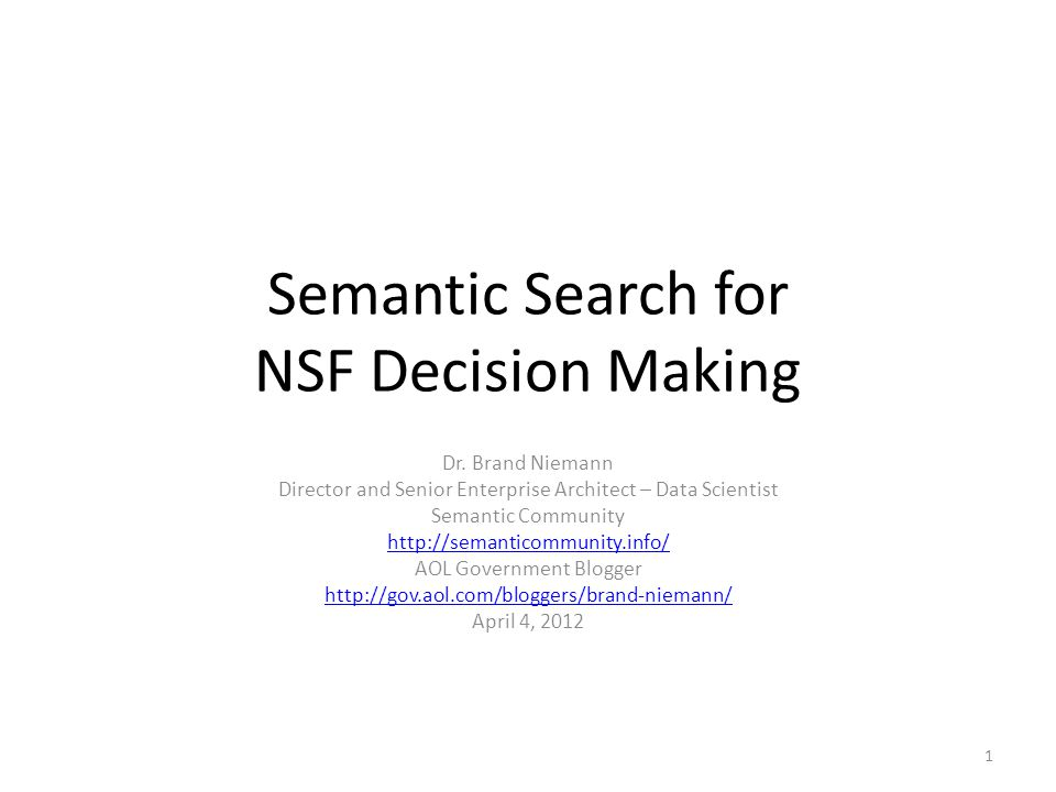 Semantic Search for NSF Decision Making Dr.