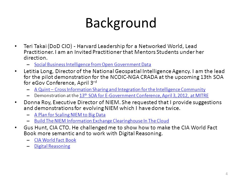 Background Teri Takai (DoD CIO) - Harvard Leadership for a Networked World, Lead Practitioner.