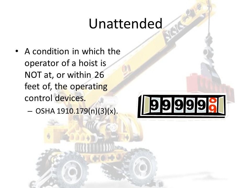 OSHA Says… Competent Person 29 CFR 1926.32(f) states: