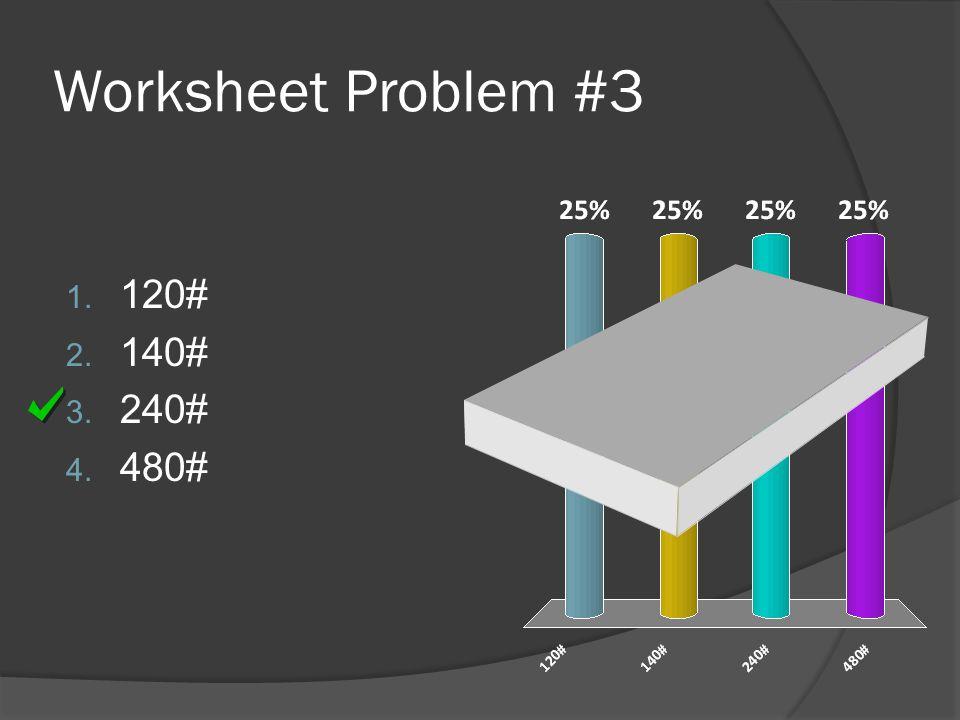 Worksheet Problem #2 Outside Diameter – 3.14 x (4 x 4 x 12) / 4 – 150.72 Cu. Ft. Inside Diameter – 3.14 x (3 x 3 x 12) / 4 – 84.78 Cu. Ft. Total Volum