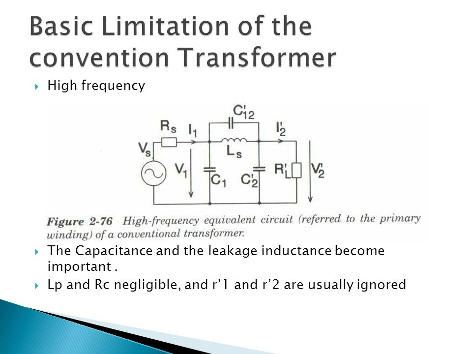  In the transmission-line transformer the coil are arranged so that interwinding capacitance combine with the inductance to form a transmission line.