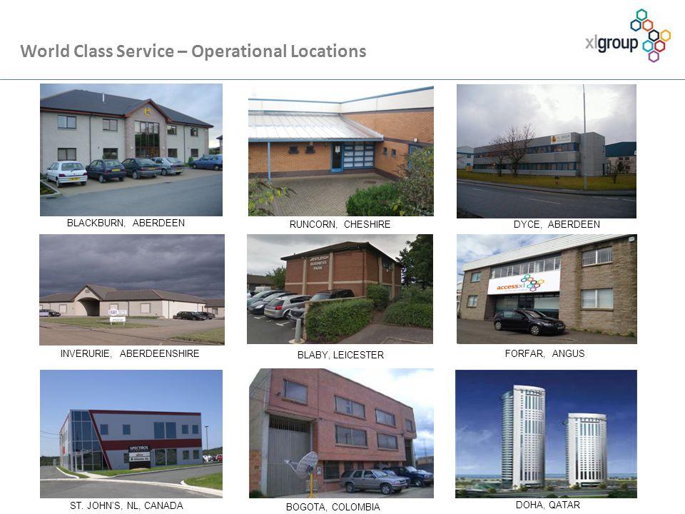 World Class Service – Operational Locations BLACKBURN, ABERDEEN DYCE, ABERDEENRUNCORN, CHESHIRE ST.